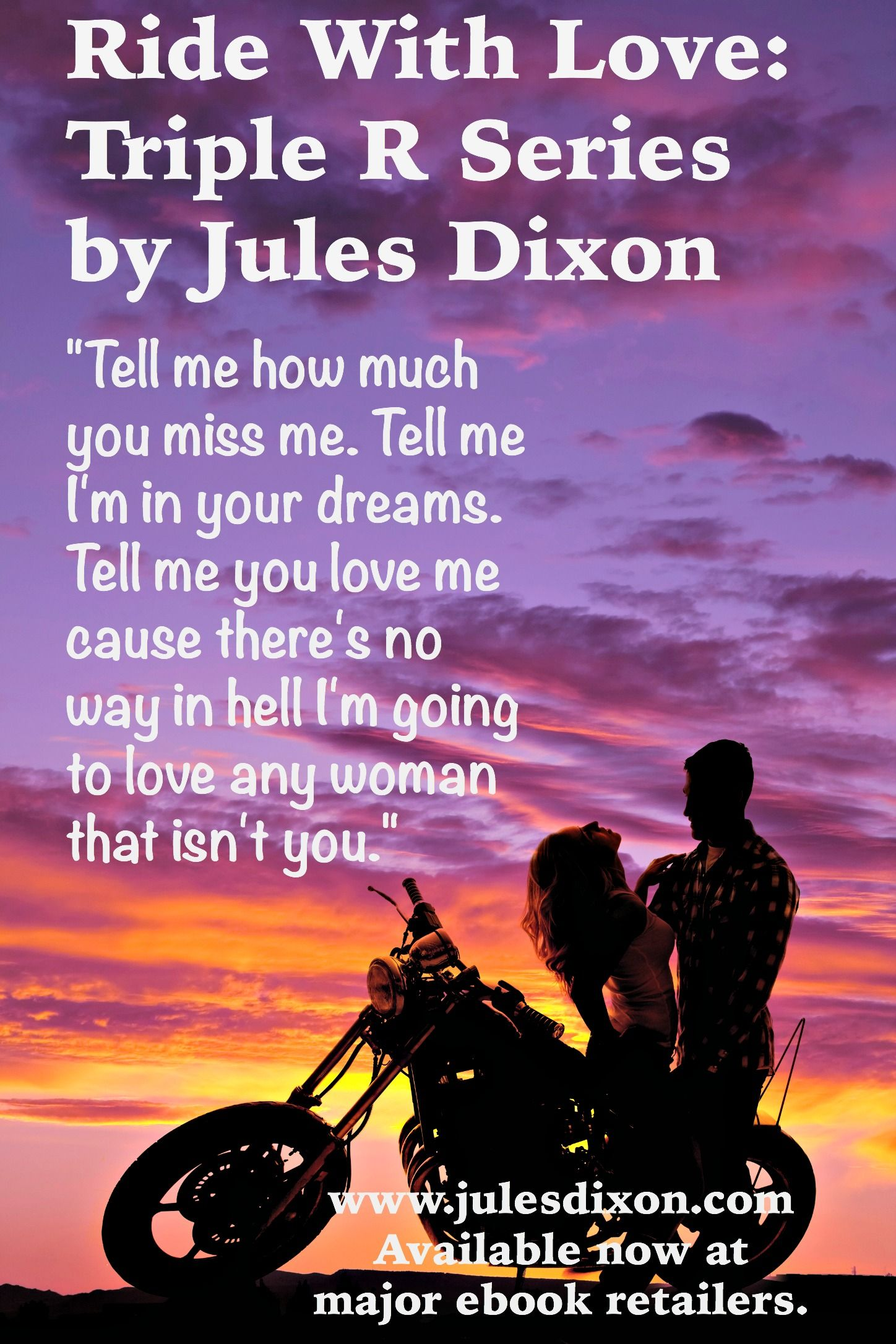 Ride With Love by Jules Dixon. Kanyon Hills, what does a guy have to do, Willow Harper, to get you back?