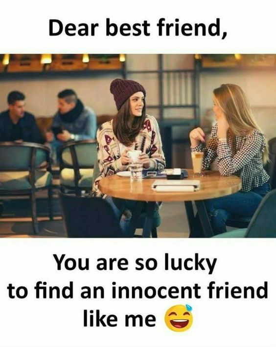 24 Funny Memes About Life Friends California Memes Friendship Humor Best Friend Quotes Funny Funny Friend Memes
