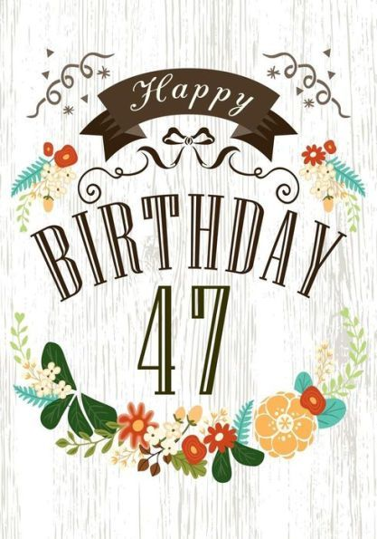 Happy Birthday 47 Books For Women Journal Notebook Year Old Journalin
