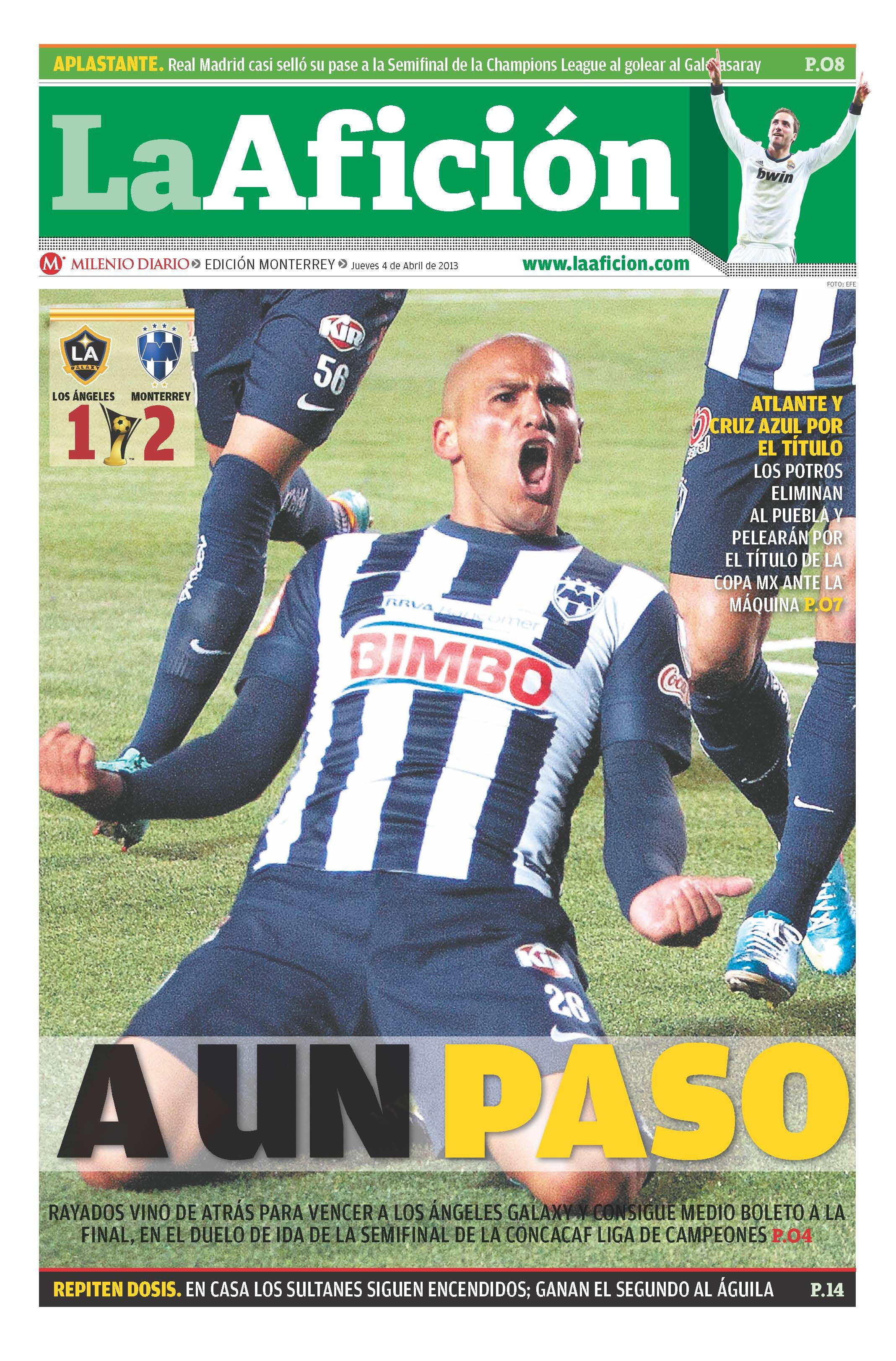 Hoy en portada: A un paso (Rayados tiene pie y medio en la final de Concacaf).