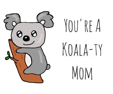 Koala Pun Card Puns Pun Card Thank You Birthday Party