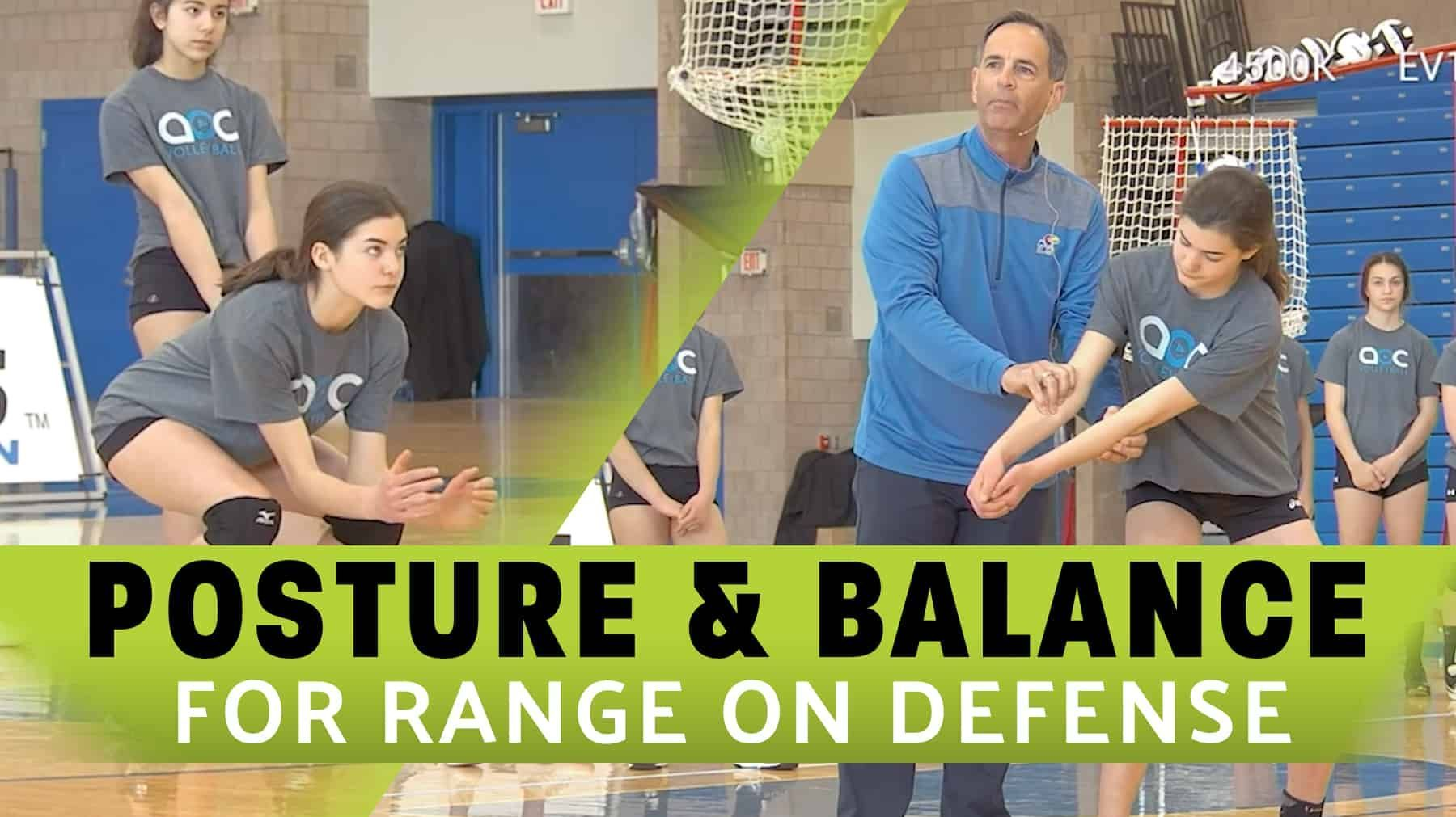 Posture Balance For Range On Defense Coaching Volleyball Volleyball Drills Postures