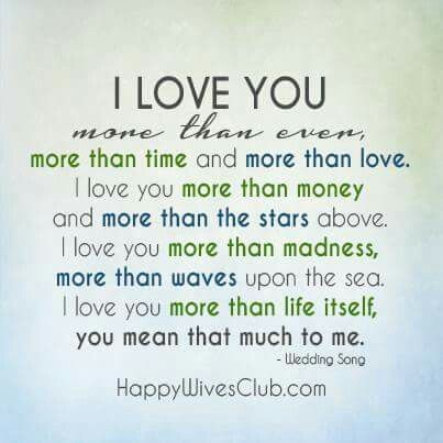 Truly Madly Deeply L Love You My Love Love You More Than