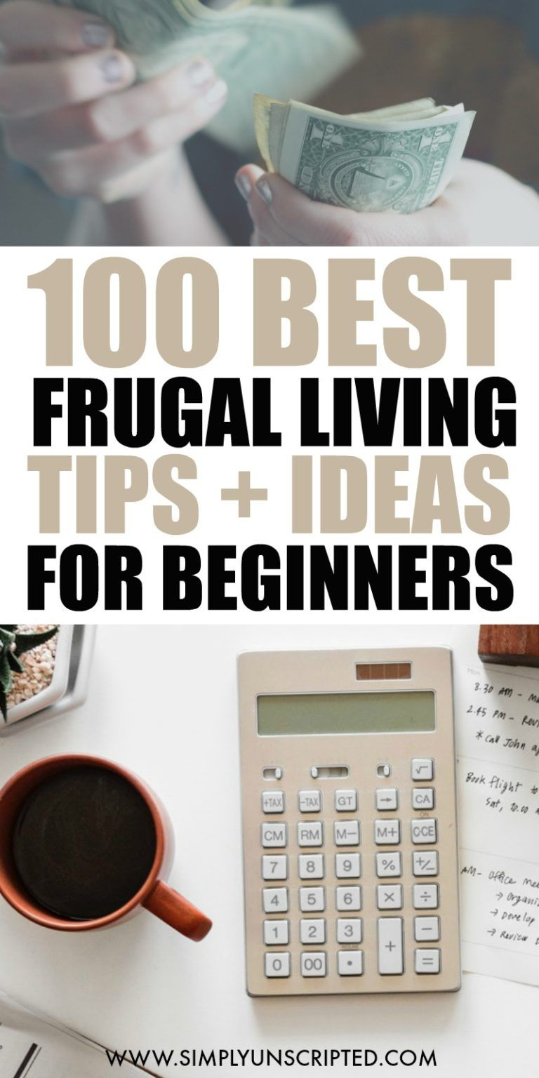 Save Money In 2020 100 Best Frugal Living Tips For