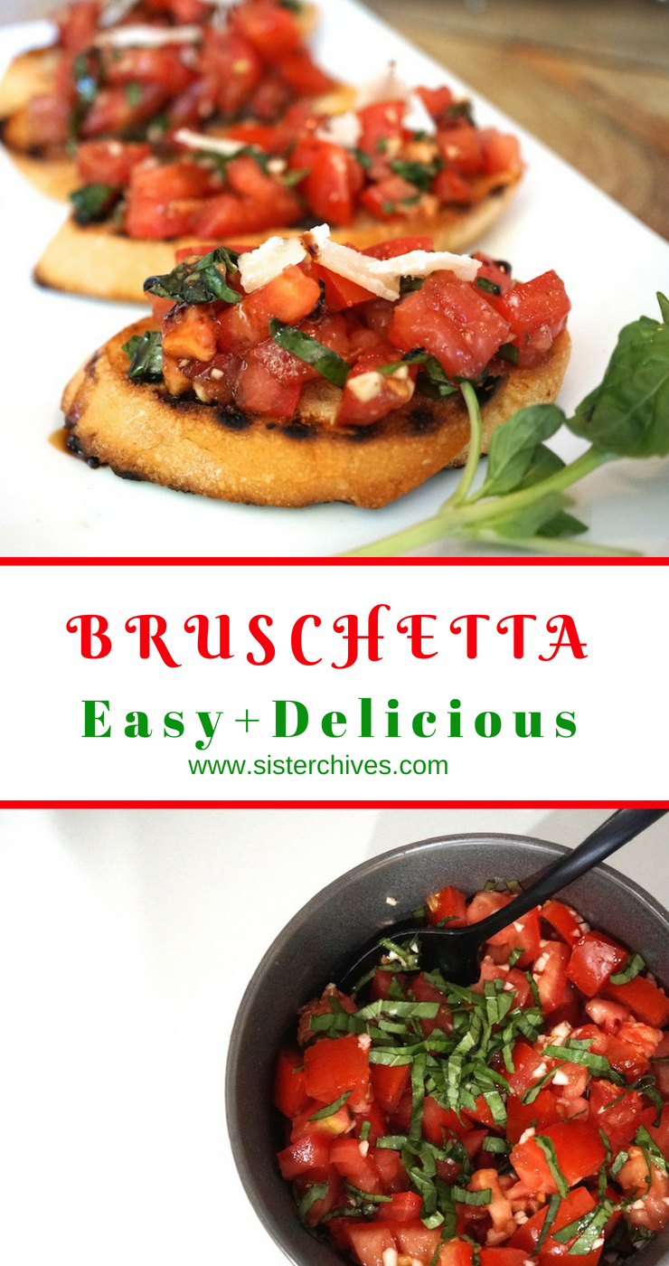 Easy To Make Bruschetta Recipe- Sister Chives