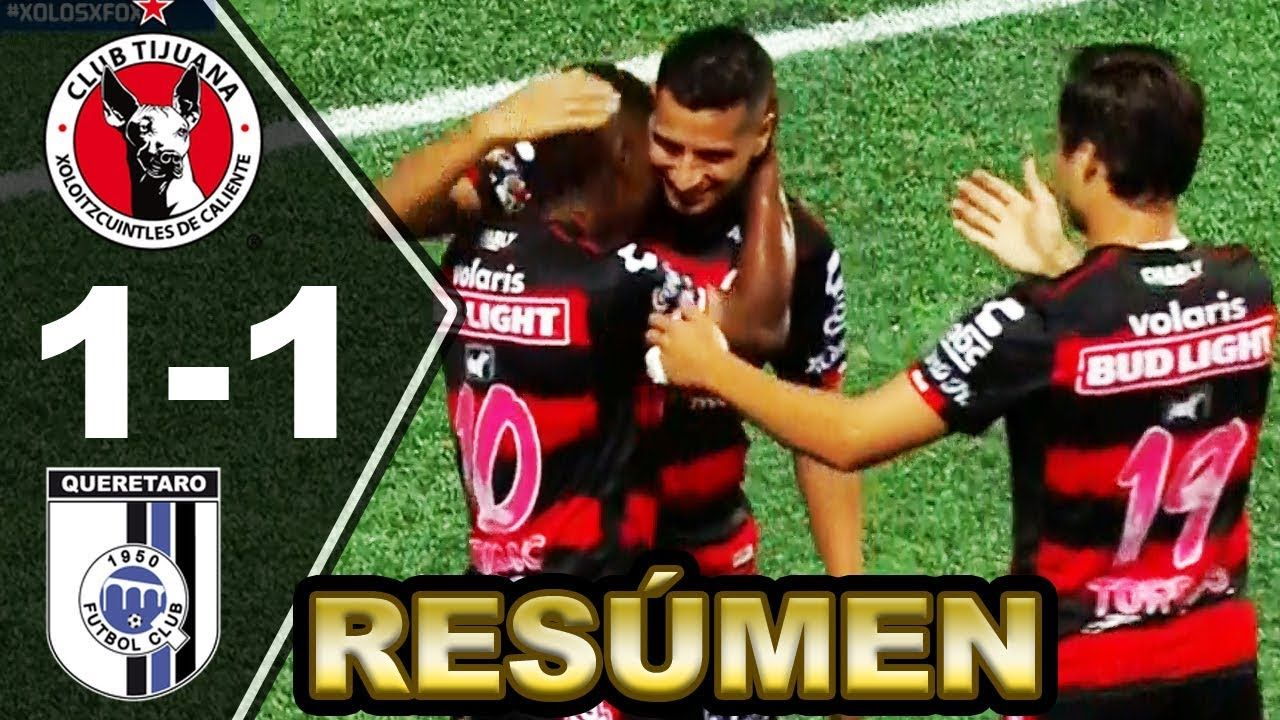 TIJUANA vs QUERÉTARO (11) [RESUMEN y GOLES] Liga MX