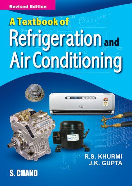 Refrigeration And Air Conditioning By Rs Khurmi Refrigeration