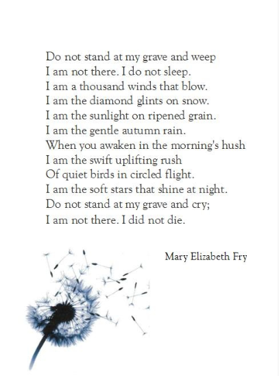 A Great Poem For Those Who Morn Thinking Of The Loved Ones I Have Lost Everyday Especially With These Moments Rachel