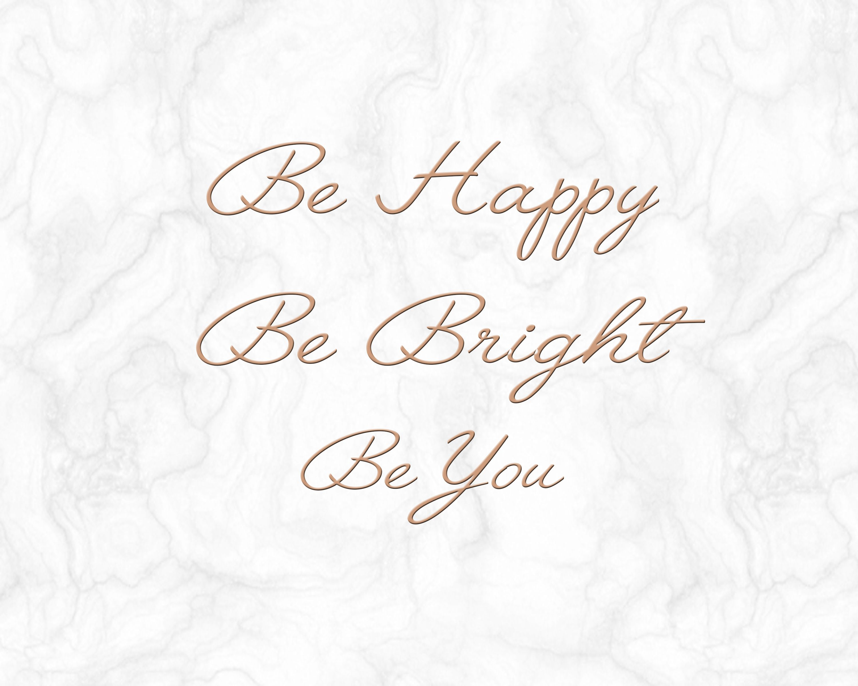 Be Happy Be Bright Be You Rose Gold Marble Laptop Wallpaper Landscape 8x10 Laptop Wallpaper Quotes Laptop Wallpaper Desktop Background Quote