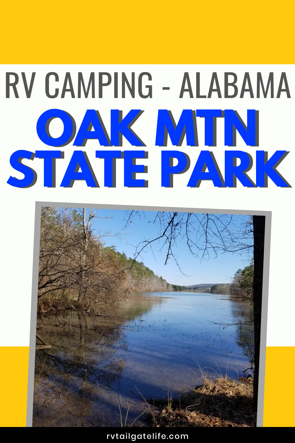 Campground Review Oak Mountain State Park Rv Tailgate Life In 2020 State Parks Road Trip Fun Mountain States