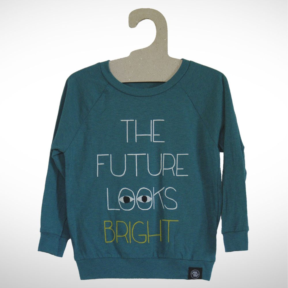 """""""The Future Looks Bright""""Color: Heather Teal50% Poly, 25% ..."""