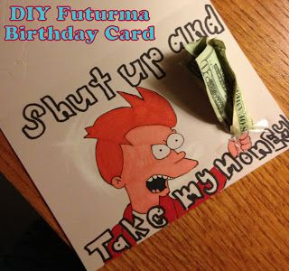 Nerd crafts diy futurama card futurama shut up and take my money this is so perfect thenerdygirlies bookmarktalkfo Image collections