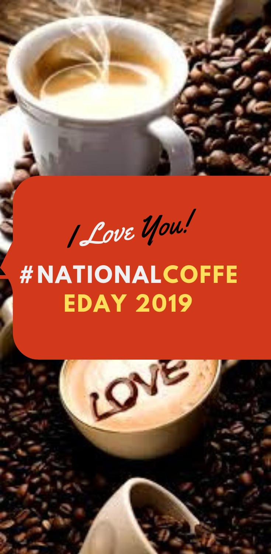 National Coffee Day 2019 National coffee day, Coffee