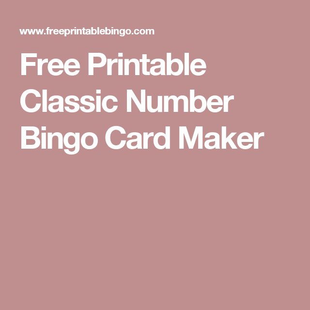 Free printable classic number bingo card maker for the home free printables mason jar gift tags or labels perfect for your summer treats and home made gifts negle Gallery