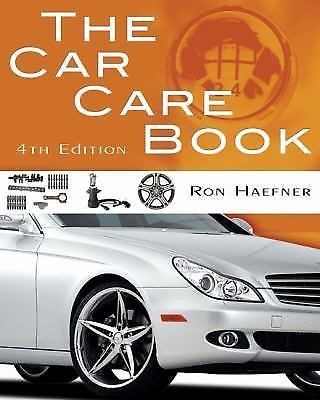The Car Care Book by Ronald G Haefner #Textbook