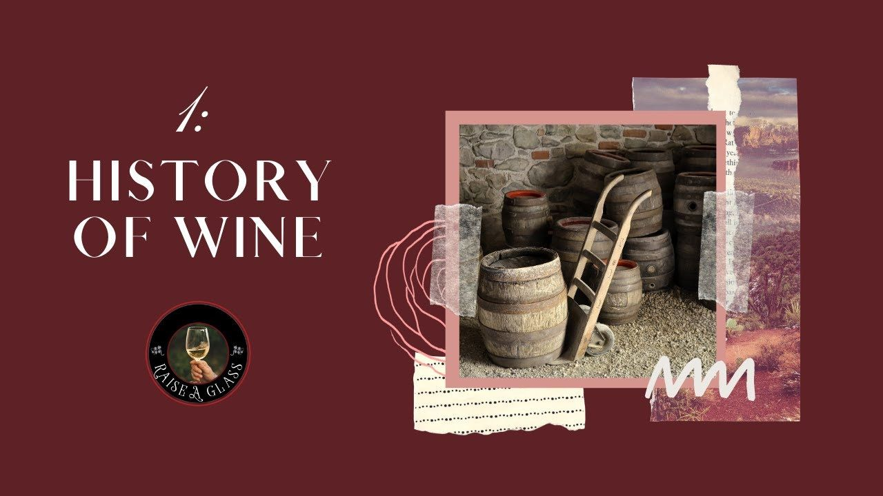 Raise A Glass History Of Wine In 2020 History Of Wine Wine Education Wine Quotes