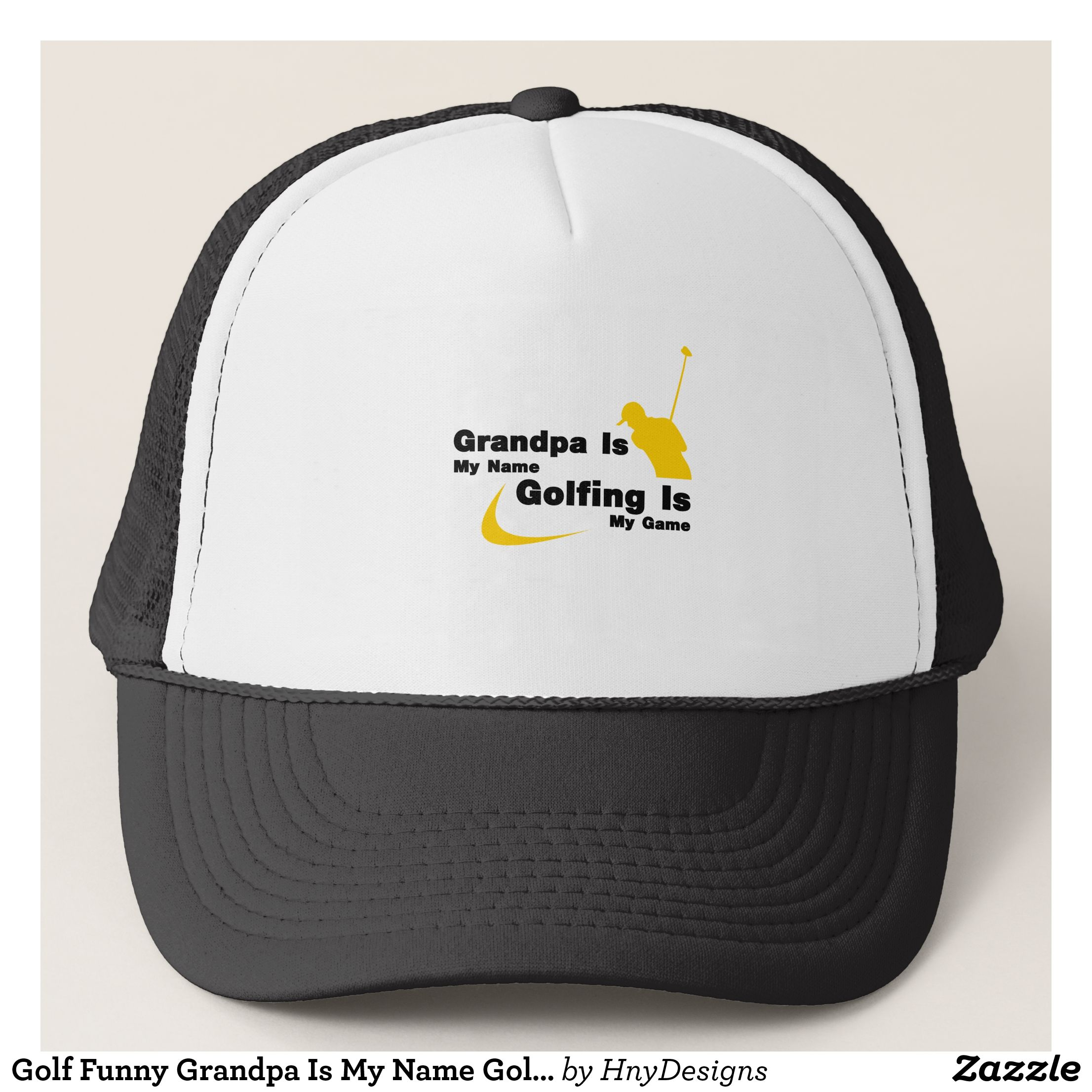 738266bd430 Golf Funny Grandpa Is My Name Golfing Is My Game Trucker Hat ...
