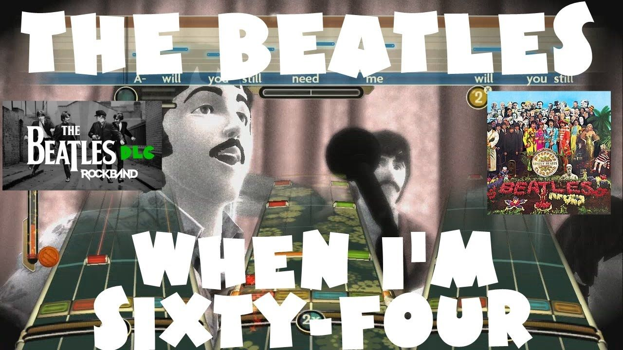 The Beatles - When I'm Sixty-Four - The Beatles Rock Band