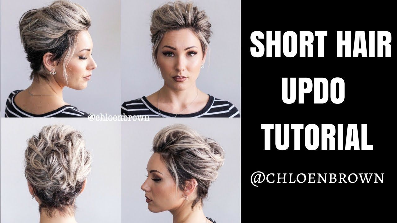 EASY UPDO Tutorial for SHORT HAIR  Chloe Brown - YouTube  Short