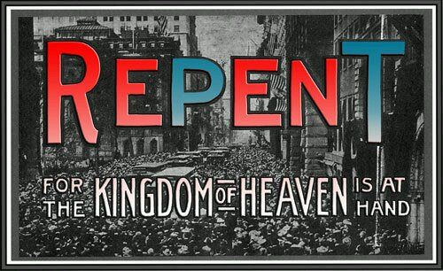 REPENT FOR THE KINGDOM OF GOD IS AT HAND! | The kingdom of god ...