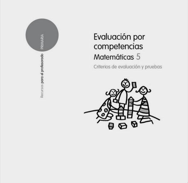 Evaluaciones Santillana 5º Primaria Matemáticas Primaria Matematicas Matematicas Evaluacion Por Competencias
