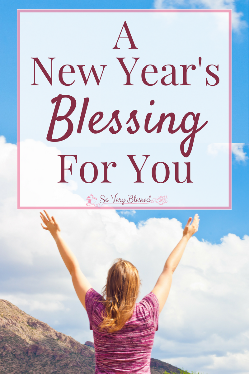 A New Year\'s Blessing For You | Christian posts on Scripture, Prayer ...