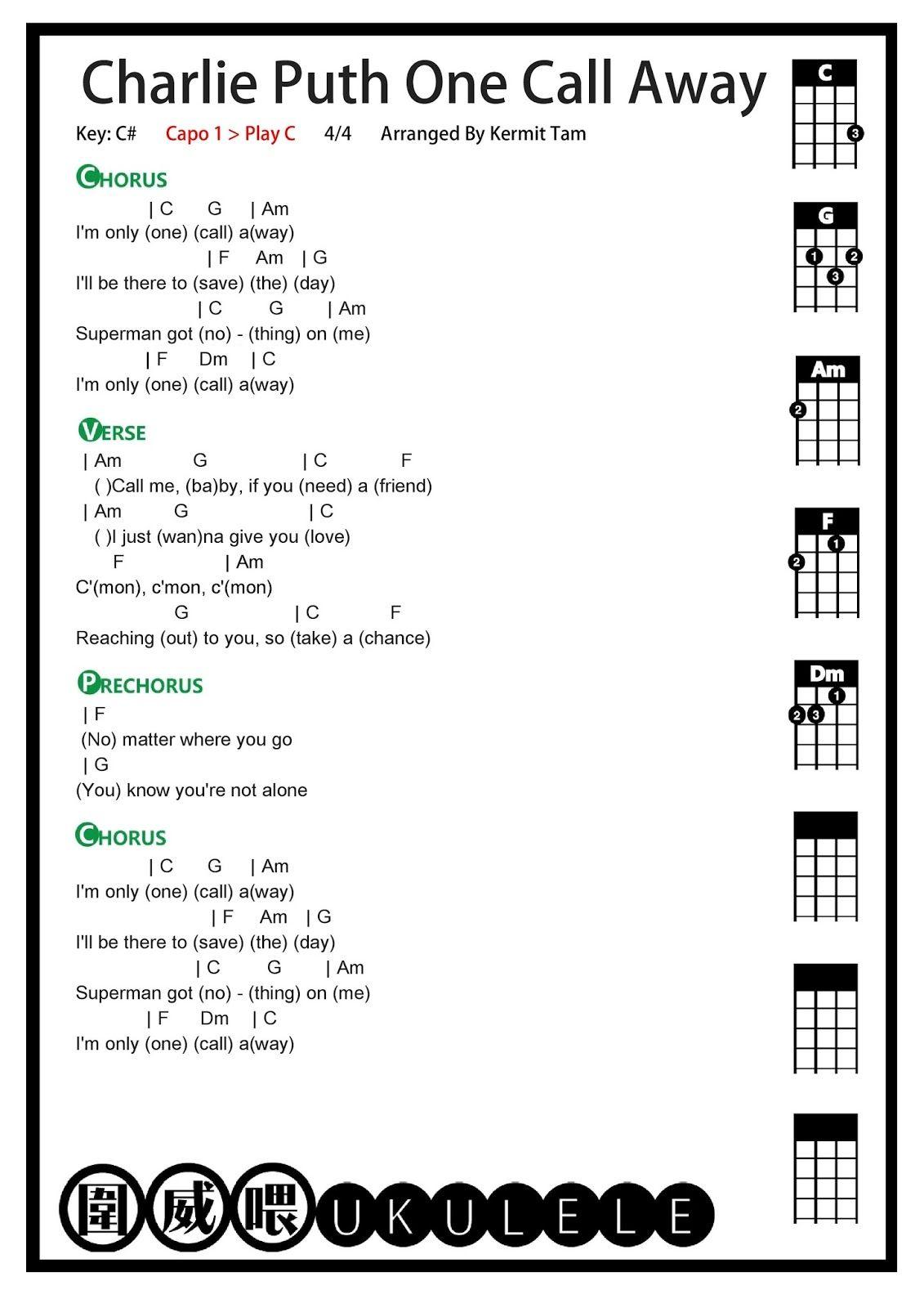 圍威喂 ukulele: Charlie Puth One Call Away [ukulele tab] – Dorit Martin