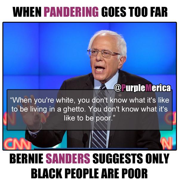 6ad832c2cd5f33b88125340314d40530 bernie sanders suggests only black people are poor bernie sanders is