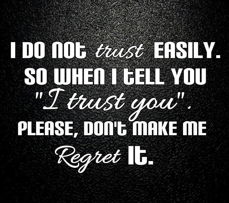 I Do Not Trust Quotes Broken Trust Quotes Quotes