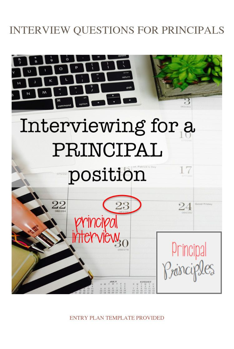 Interviewing for a principal position? Here are some great
