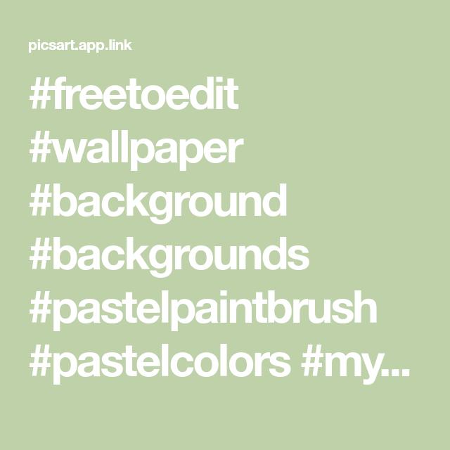 #freetoedit #wallpaper #background #backgrounds #pastelpaintbrush #pastelcolors #myart #myedit #keepitsimple #madewithpicsart