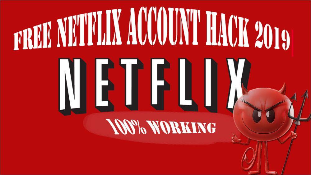 Free Netflix Account Hack 2019 Free netflix account