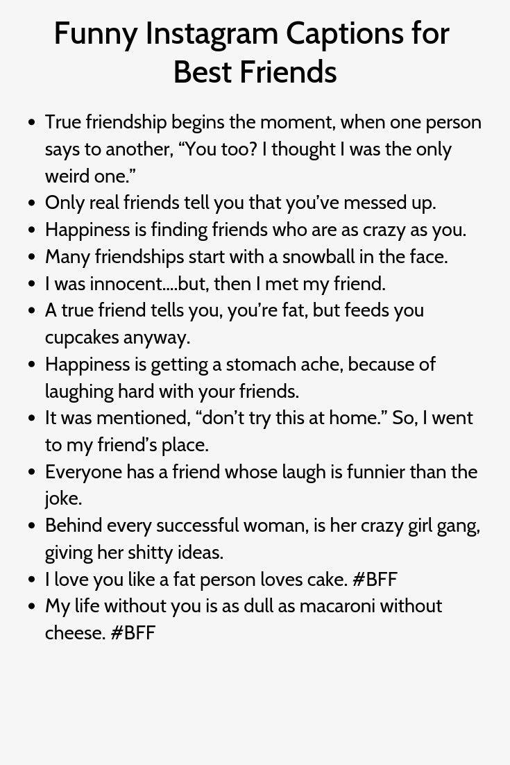 Witzige Instagram Untertitel Fur Die Besten Freunde Instagram Quotes Captions Caption For Friends Instagram Captions For Friends