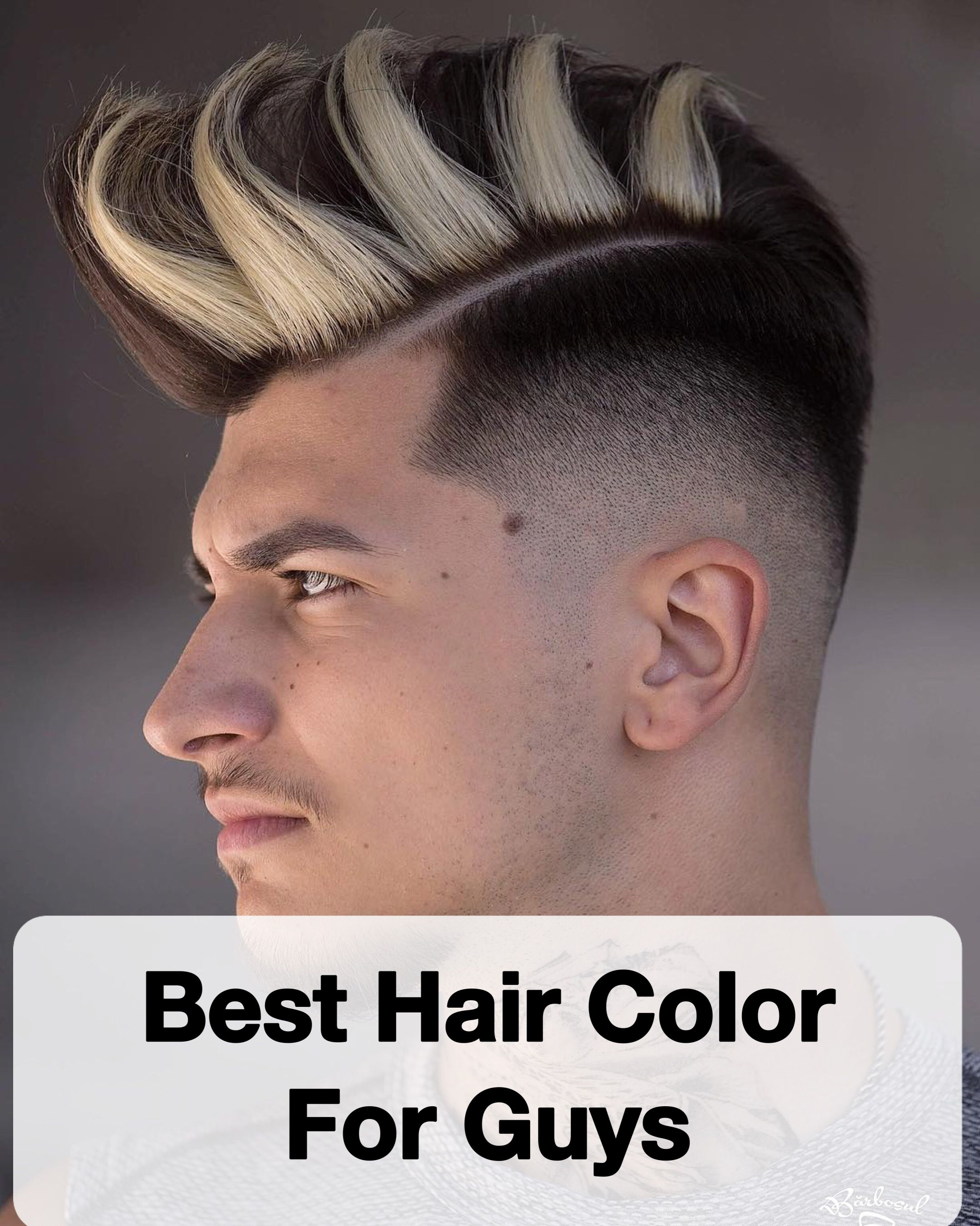 20 Best Hair Color For Guys In 2018 Men S Hairstyles Cool Hair Color Boys Colored Hair Men Blonde Highlights