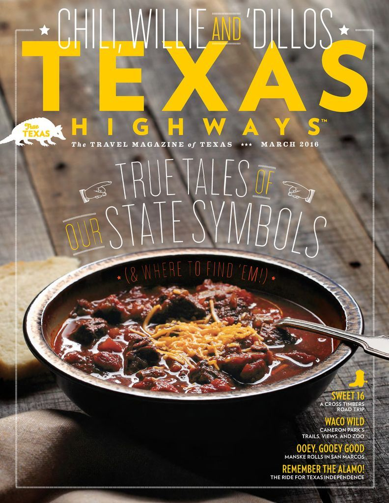 Texas Highways Back Issue March 2016 Digital Food Texas Style Chili Texas Food