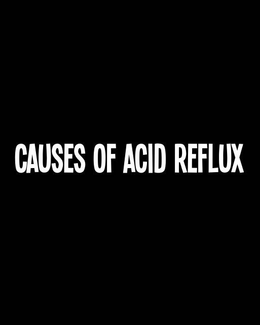 As Gastro causes of acid reflux acid reflux disease also known as gastro