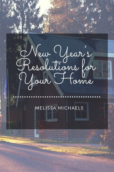 New Year S Resolutions For Your Home New Years Resolution Calendar Organization Years