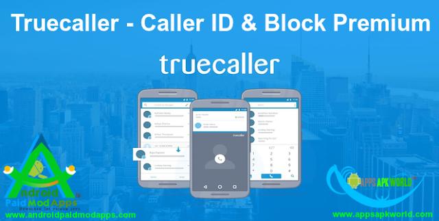 Truecaller Caller ID & Block v7.37 Premium APK Download