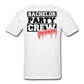 Party T Mens At Bachelor Shirts For Member Shirt Crew Available Just rhQdCts