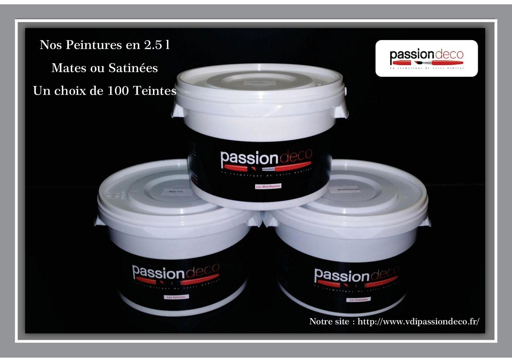 Peintures Passion Déco en 2,5 litres http://www.vdipassiondeco.fr ...