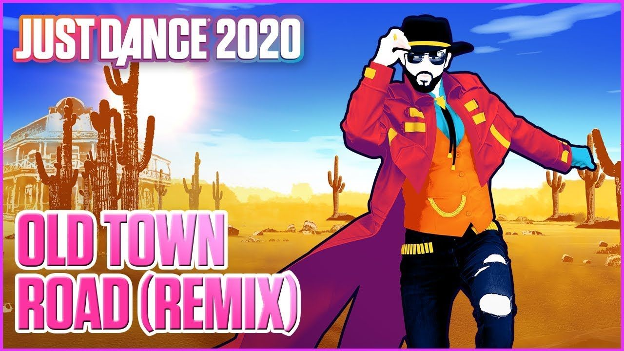 Just Dance 2020 Old Town Road Remix By Lil Nas X Ft Billy Ray