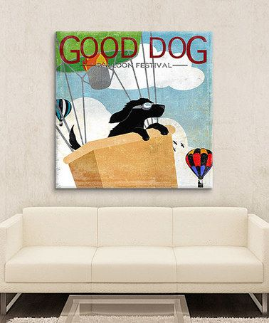 Another great find on #zulily! 'Good Dog' Balloon Festival Wrapped Canvas #zulilyfinds