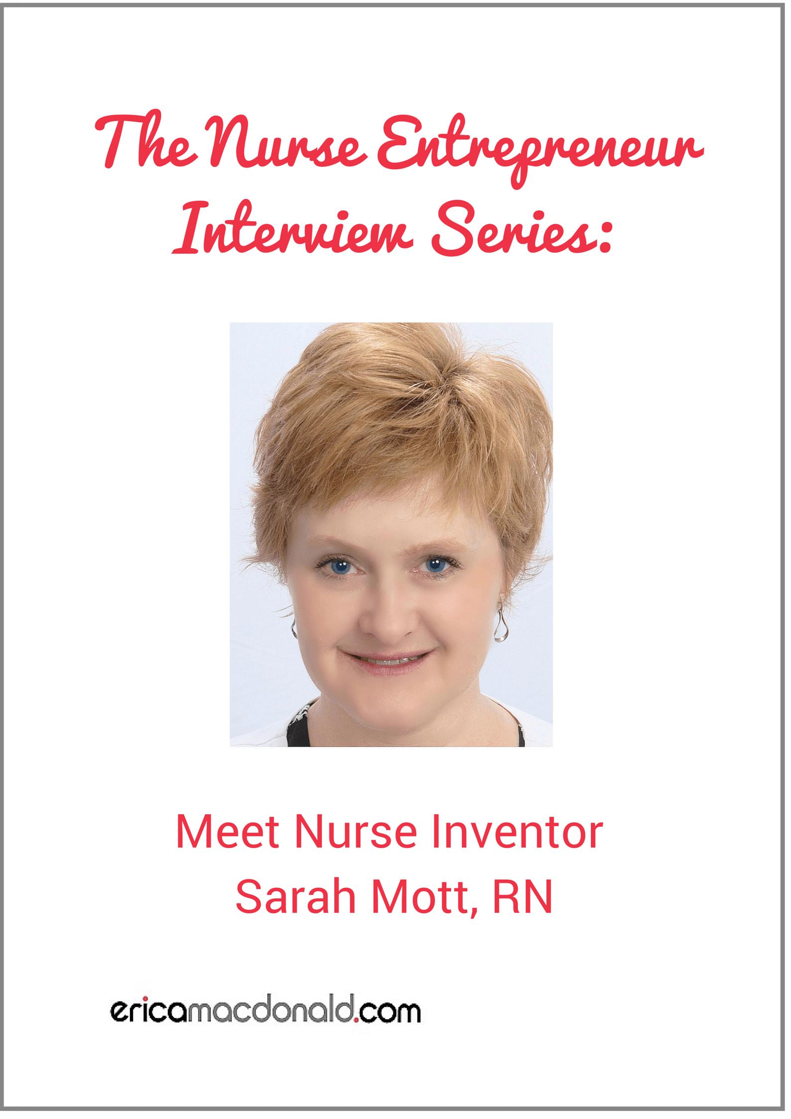 The Nurse Entrepreneur Series Meet Sarah Mott Rn Nurse Entrepreneur Nurse Entrepreneur