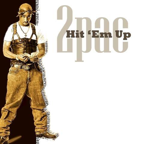 2Pac, Outlawz, Prince Ital Joe – Hit 'Em Up (single cover art)
