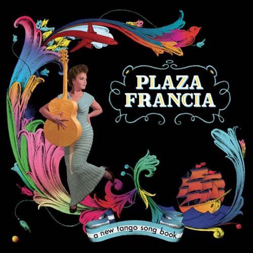 Plaza Francia: In Italia due pilastri dei Gotan Project insieme a una delle più grandi voci francesi - Suoni e strumenti