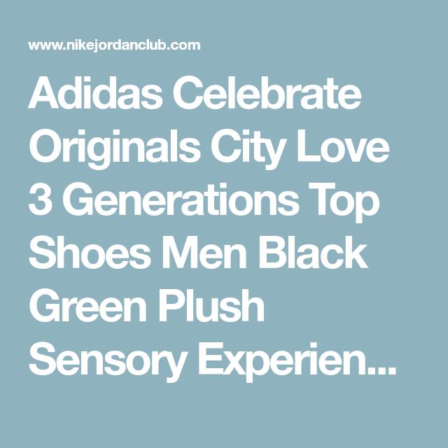 Cabaña invención Pesimista  Adidas Celebrate Originals City Love 3 Generations Top Shoes Men Black  Green Plush Sensory Experience Leisure Christmas Day