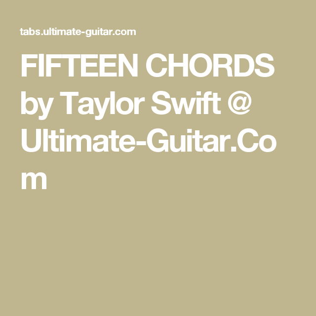 Fifteen Chords By Taylor Swift Ultimate Guitar Guitar