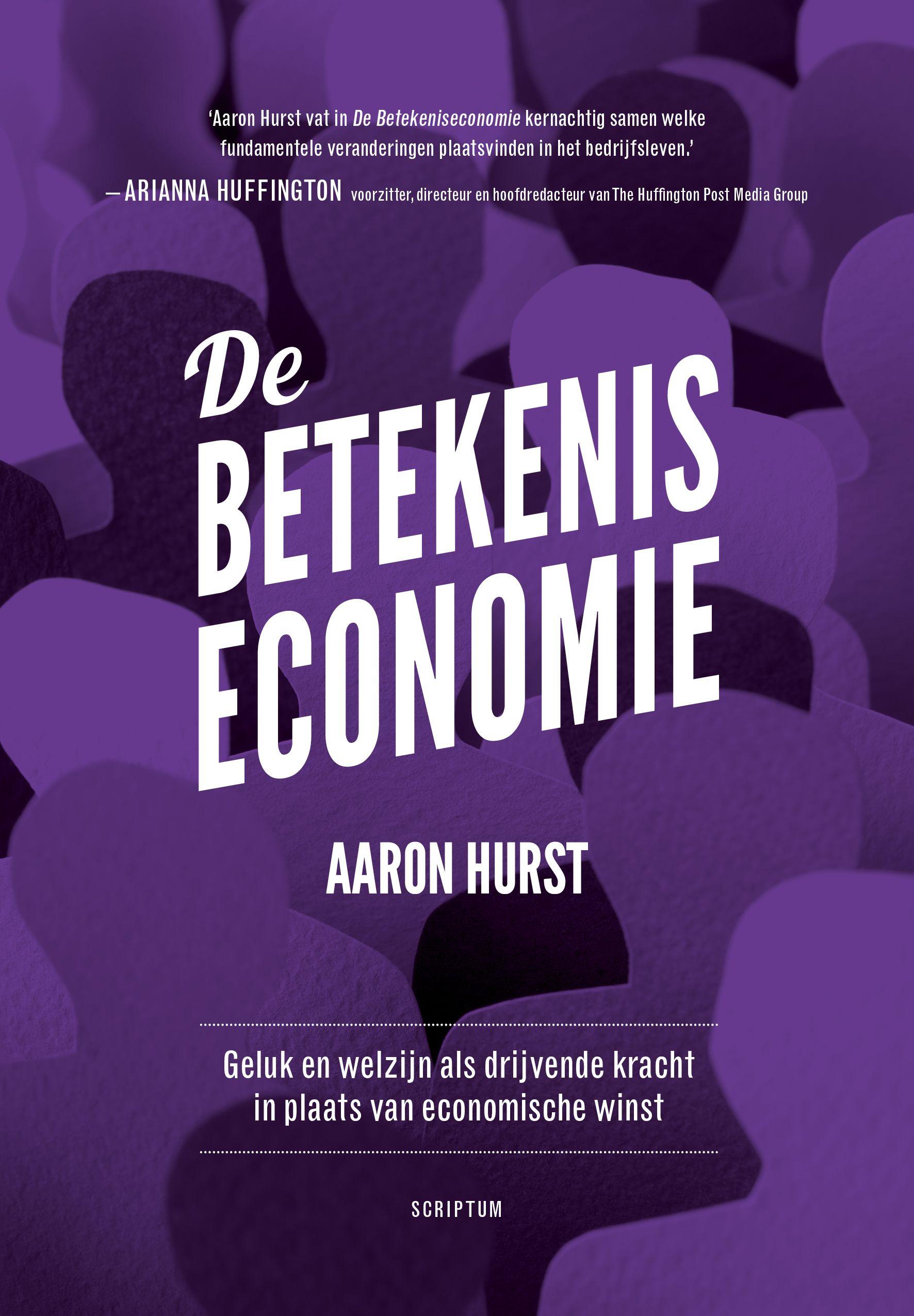 De Betekeniseconomie Hurst Aaron Saw Organisatie Ontwikkelen