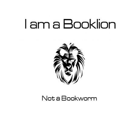Booklion sounds much more fierce than bookworm! << Christine of PolandbananasBOOKS has a vid about this