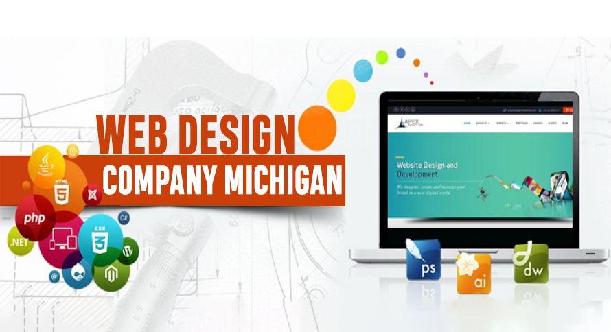 Web Design Company In Michigan In 2020 Web Design Web Design Company Web Development Design